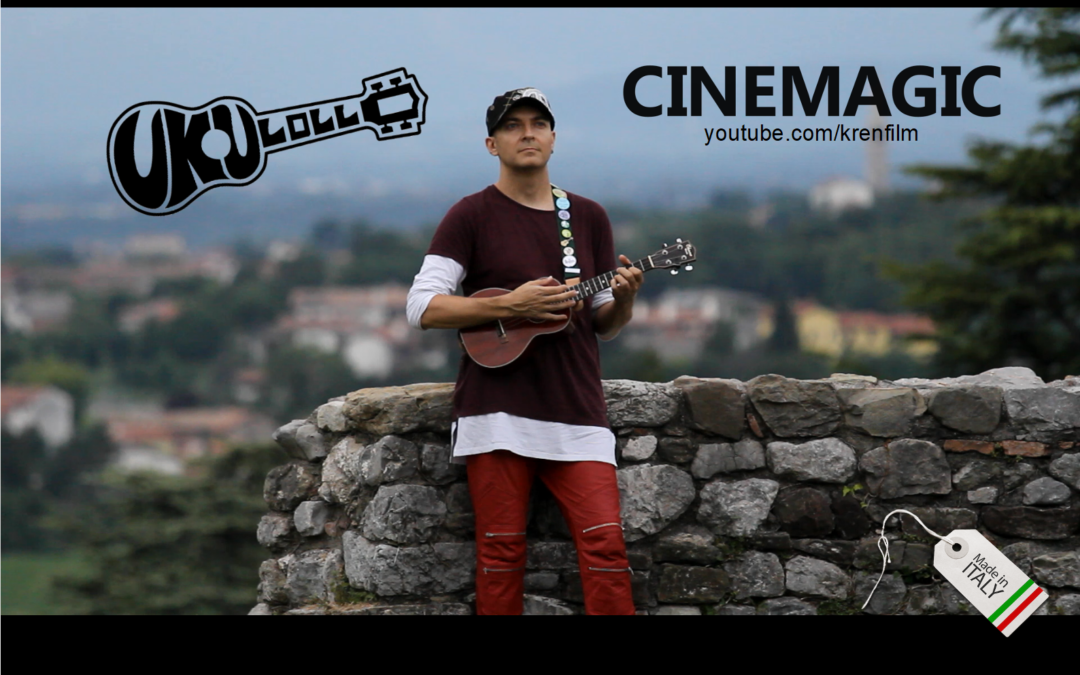"UKULOLLO IN ""CINEMAGIC"""