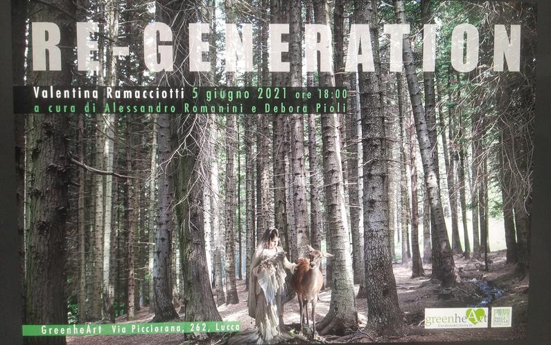 RE-GENERATION, di Valentina Ramacciotti